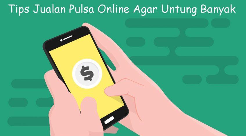 tips jualan pulsa online